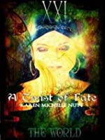The World: A Twist of Fate