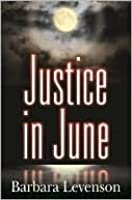 Justice in June: A Mary Magruder Katz Mystery
