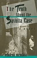 The Truth About the Savolta Case