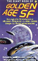 The Giant Book of Golden Age Science Fiction