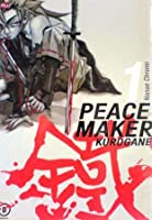 Peace Maker Kurogane Vol. 1