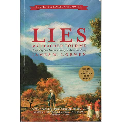 an analysis of american history in lies my teacher told me by james w loewen