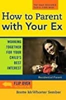How to Parent with Your Ex