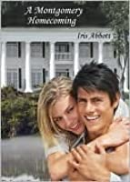 A Montgomery Homecoming (Montgomery Family and Friends, #1)