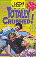 Totally Crushed (Lizzie McGuire, #2)