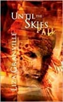 Until the Skies Fall