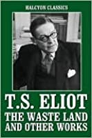The Works of T.S. Eliot
