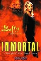 Buffy Cazavampiros: Inmortal (Buffy the Vampire Slayer: Season 3, #9)