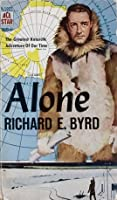 Alone:  The Greatest Antarctic Adventure of Our Time
