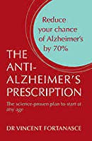 The Anti Alzheimer's Prescription