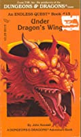 Under Dragon's Wing (Endless Quest, #15; Dungeons & Dragons)