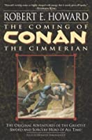 The Coming of Conan: The Cimmerian