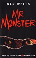 Mr. Monster (John Cleaver, #2)
