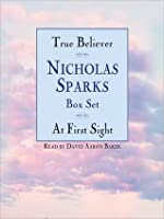 Nicholas Sparks Box Set: True Believer and At First Sight