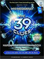 Into the Gauntlet (The 39 Clues Series #10)