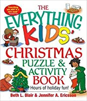 Everything Kids' Christmas Puzzle And Activity Book: Mazes, Activities, And Puzzles for Hours of Holiday Fun