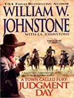 Judgment Day (A Town Called Fury, #3)