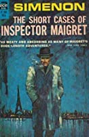 The Short Cases of Inspector Maigret