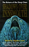 Shadows Over Innsmouth: The Return of the Deep Ones