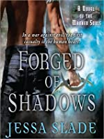 Forged of Shadows: The Marked Souls Series, Book 2