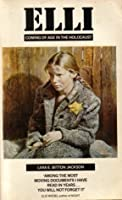 Elli. Coming of age in the holocaust.