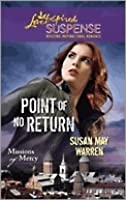 Point of No Return (Steeple Hill Love Inspired Suspense #227)