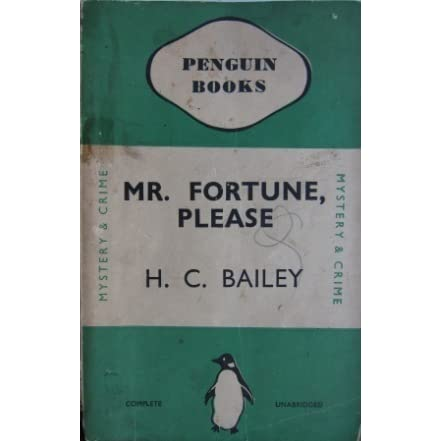 mr fortune please by h c bailey reviews discussion. Black Bedroom Furniture Sets. Home Design Ideas