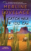 Catch Her If You Can (Samantha Spade, #3)