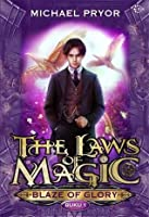 Blaze of Glory (The Laws of Magic, #1)