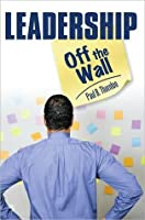 Leadership-Off the Wall