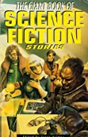 The Giant Book of Science Fiction Stories