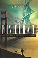 A Pointed Death
