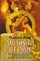 Moths to a flame