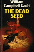 The Dead Seed