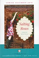 Salting Roses (Uncorrected Proof)