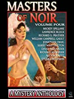 Masters of Noir Volume Four