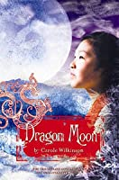 Dragon Moon (Dragonkeeper, #3)