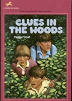 Clues in the Woods