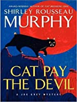 Cat Pay the Devil (Joe Grey Series #12)