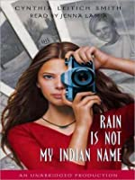 Rain is Not My Indian Name