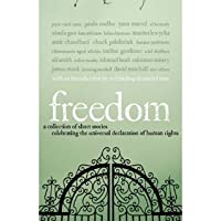 Freedom: Short Stories Celebrating the Universal Declaration of Human Rights (Amnesty International)