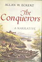 The Conquerors, a Narrative