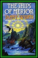 Ships of Merior (Wars of Light & Shadow, Vol. 2)