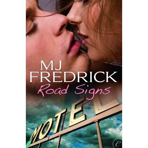 Road Signs by M.J. Fredrick — Reviews, Discussion ...