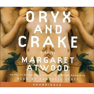 oryx and crake by margaret atwood � reviews discussion