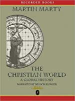 The Christian World: A Global History