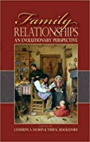 Family Relationships: An Evolutionary Perspective: An Evolutionary Perspective