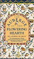 The Auberge of the Flowering Hearth