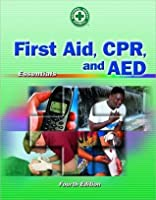 First Aid, CPR & AED Essentials 4e