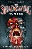 The Shadowing: Hunted (Shadowing)